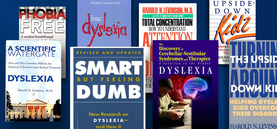 montage of books about Dyslexia by Doctor Levinson